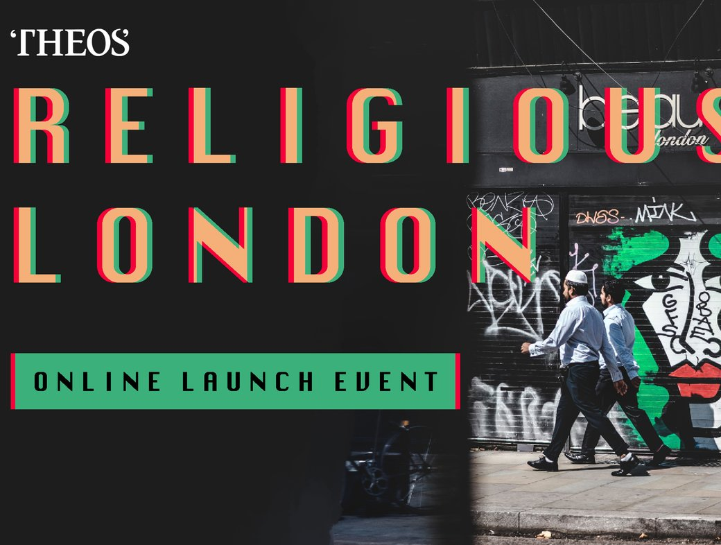 Religious London Online Launch