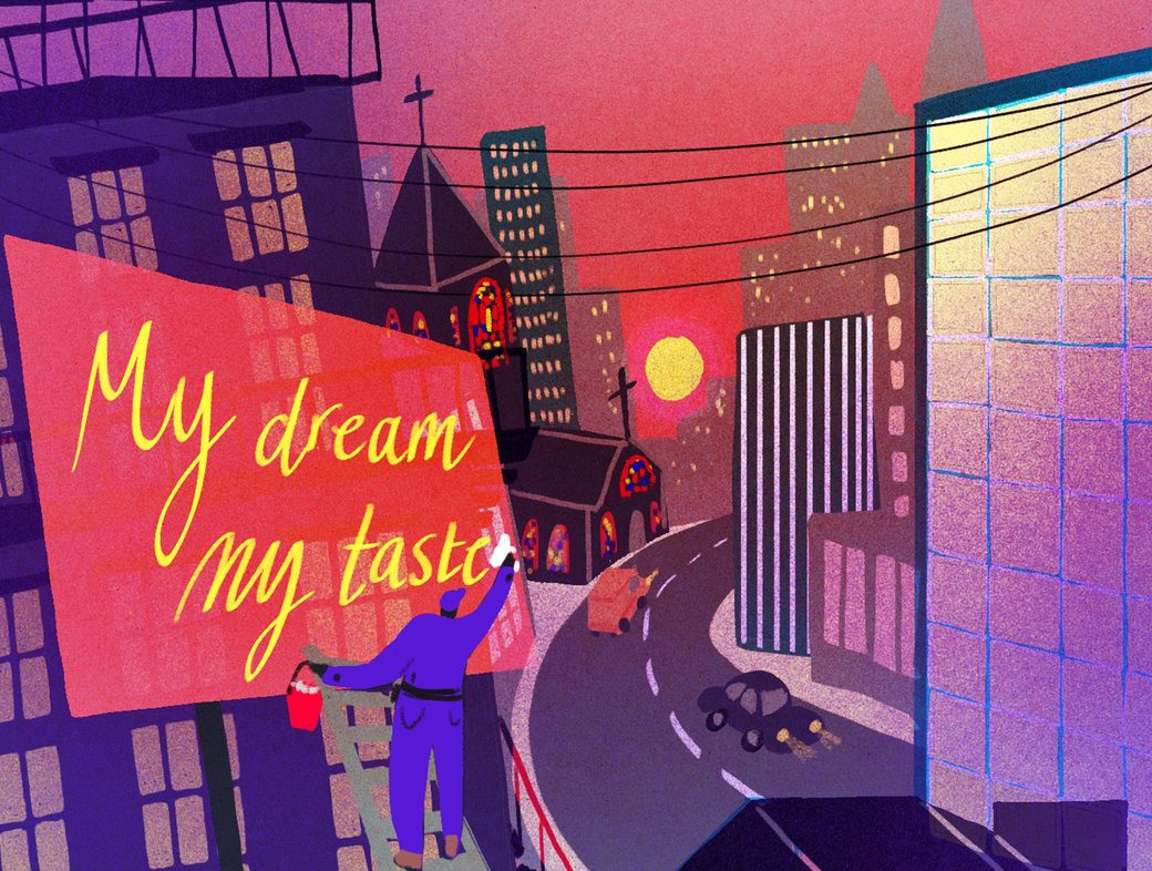 My Dream, My Taste: What does it mean to live a good life?