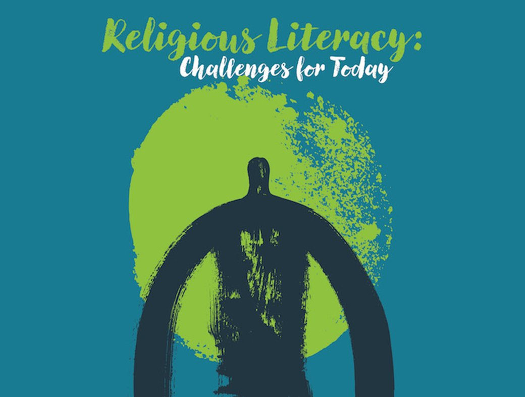 Religious Literacy: Challenges for Today